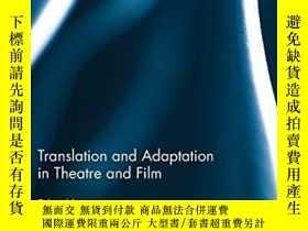 二手書博民逛書店Translation罕見And Adaptation In Theatre And FilmY256260