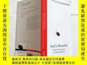 二手書博民逛書店Small罕見Is Beautiful: A Study of Economics as if People Ma