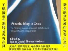 二手書博民逛書店ROUTLEDGE罕見GLOBAL COOPERATION SERIES:Peacebuilding in Cri