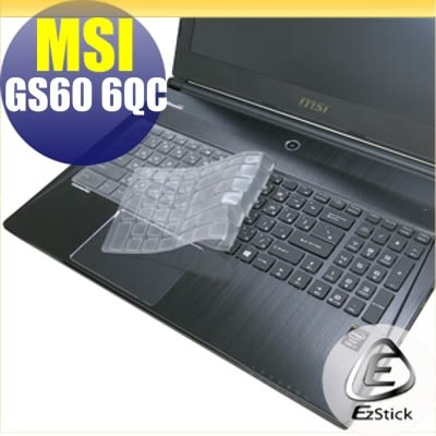 【Ezstick】MSI GS60 6QC 系列 專用奈米銀抗菌TPU鍵盤保護膜