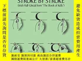 二手書博民逛書店Celtic罕見Hand Stroke By StrokeY256260 Arthur Baker Dover