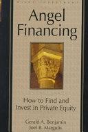 二手書博民逛書店《Angel Financing: How to Find and Invest in Private Equity》 R2Y ISBN:0471350850