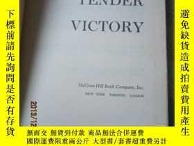 二手書博民逛書店TENDER罕見VICTORY 毛邊書Y7987 出版1956