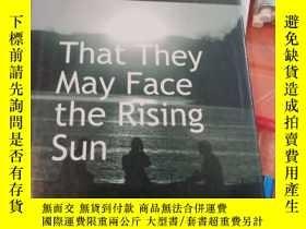 二手書博民逛書店他們可以面臨的旭日罕見that they may face the rising sunY212589 joh