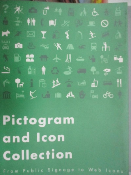 【書寶二手書T9/設計_PLT】Pictogram And Icon Collection: From Public S