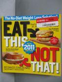 【書寶二手書T9/保健_KQY】EAT THIS, NOT THAT 2011_Zinczenko, David