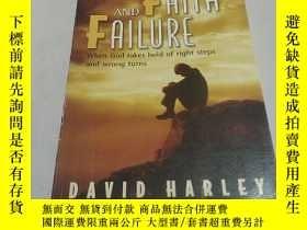 二手書博民逛書店BY罕見FAITH AND FAILURE:因信而失敗(外文)Y