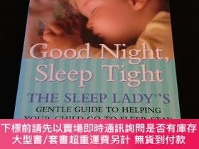 二手書博民逛書店Good罕見Night Sleep Tight:The Sleep Lady s Gentle Guide to