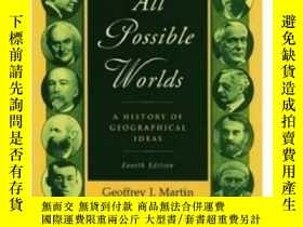 二手書博民逛書店【罕見】All Possible Worlds: A History Of Geographical Ideas奇