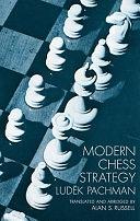 二手書博民逛書店 《Modern Chess Strategy》 R2Y ISBN:9780486202907│Courier Corporation