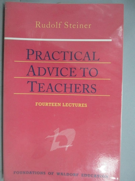 【書寶二手書T2/原文小說_KHP】Practical Advice to Teachers_Steiner, Rudo