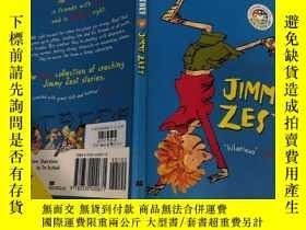 二手書博民逛書店Jimmy罕見zest is best 吉米·澤斯特是最好的.Y200392