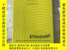 二手書博民逛書店Groundswell:罕見Winning in a World