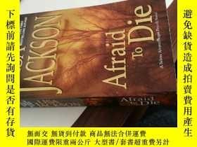二手書博民逛書店英文原版罕見Afraid To Die害怕死亡Y160831 LISA JACKSON