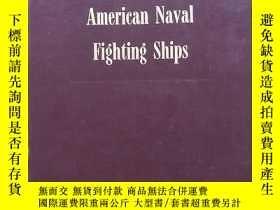 二手書博民逛書店Dictionary罕見of American Naval Fighting Ships 美國海軍戰艦匯編(皮面精