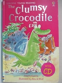 【書寶二手書T8/原文小說_FTP】The Clumsy Crocodile (Young Reading CD Packs)_Felicity Everett