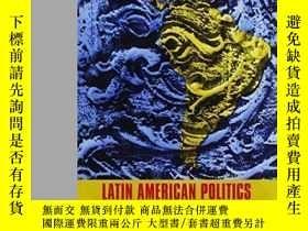 二手書博民逛書店Latin罕見American Politics-拉丁美洲政治Y436638 David Close Univ