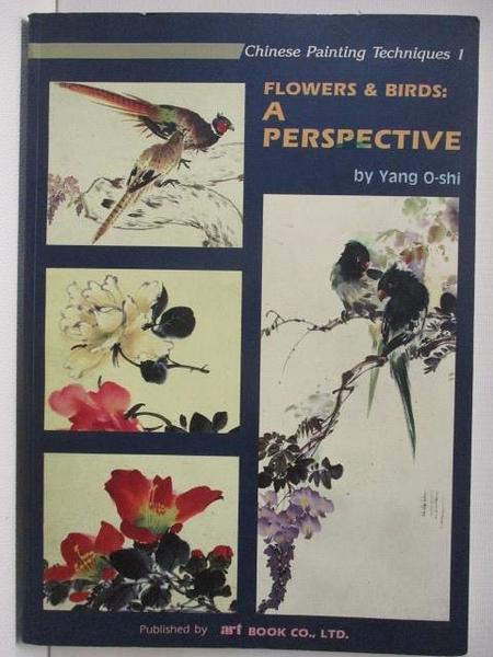 【書寶二手書T1/藝術_DKL】Flower and Birds:A Perspective