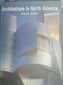 【書寶二手書T9/建築_QHS】Architecture in North America since 1960_Ale
