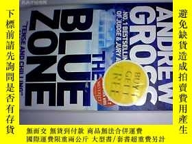 二手書博民逛書店英文原版罕見;ANDREW GROSS THE BLUE ZONEY14152
