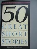【書寶二手書T1/原文小說_JKC】50 Great Short Stories_Milton Crane