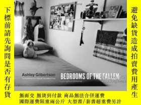 二手書博民逛書店Bedrooms罕見Of The FallenY364682 Ashley Gilbertson Univer