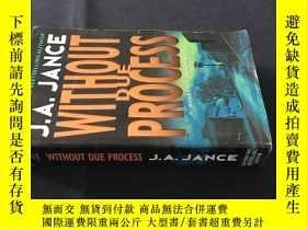 二手書博民逛書店Without罕見Due ProcessY12153 J.A.J