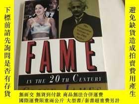 二手書博民逛書店Fame罕見in the 20th CenturyY13534 Clive James Random Hous