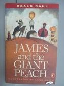 【書寶二手書T1/原文小說_NAZ】James and the Giant Peach_Roald Dahl