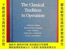 二手書博民逛書店The罕見Classical Tradition in Oper