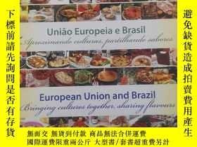 二手書博民逛書店European罕見Union and BrazilY178579 看圖 看圖