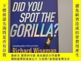 二手書博民逛書店Did罕見You Spot the Gorilla? How to Recognise the Hidden Op