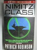【書寶二手書T9/原文小說_OAG】Nimitz Class_Patrich Robinson
