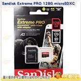 免運 現貨 Sandisk Extreme PRO 128GB microSDXC 讀170MB 寫90M TF公司貨 A2 4K 128G V30