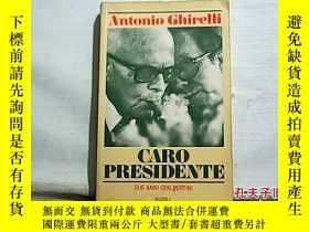 二手書博民逛書店Caro罕見Presidente(Due Anni Con Pe