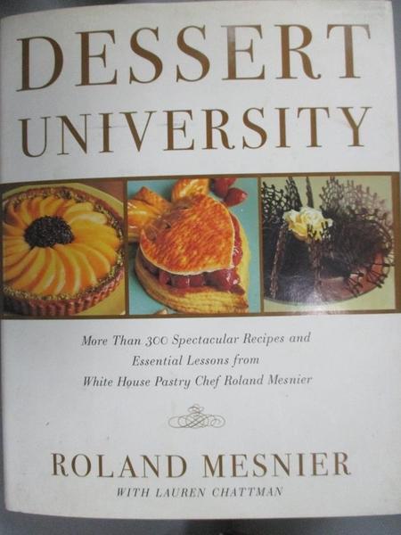【書寶二手書T1/餐飲_XFZ】Dessert University: More Than 300 Spectacular…