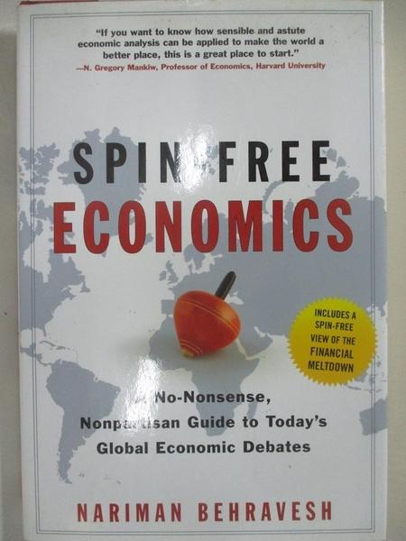 【書寶二手書T1/大學商學_D3I】Spin-Free Economics: A No-Nonsense Nonpartisan Guide…