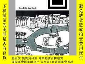 二手書博民逛書店Das罕見Bild der StadtY405706 Kevin Lynch ISBN:9783764363