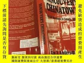 二手書博民逛書店Vancouver s罕見Chinatown: Racial D
