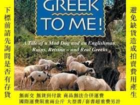 二手書博民逛書店It s罕見All Greek to Me!: A Tale of a Mad Dog and an Englis