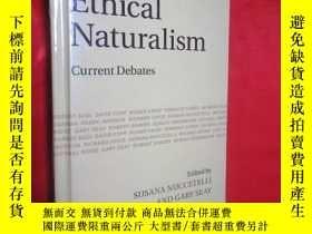 二手書博民逛書店Ethical罕見Naturalism: Current Deb