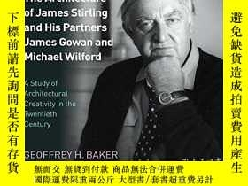 二手書博民逛書店The罕見Architecture Of James Stirling And His Partners Jame