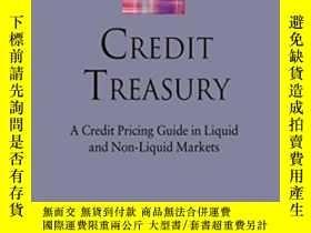 二手書博民逛書店Credit罕見Treasury: A Credit Pricing Guide In Liquid And No