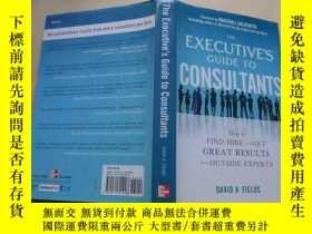 二手書博民逛書店The罕見Executive's Guide to Consultants: How to Find, Hire
