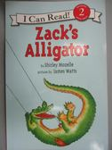 【書寶二手書T1/原文小說_ZEO】Zack's Alligator_Mozelle, Shirley/ Watt, James (ILT)
