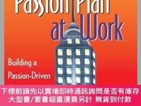 二手書博民逛書店預訂The罕見Passion Plan At Work: Building A Passion-Driven Or