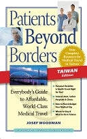 二手書 Patients Beyond Borders Taiwan Edition: Everybody s Guide to Affordable, World-Class Medical Ca R2Y 0979107938