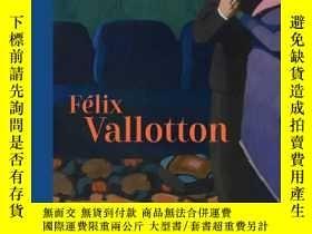 二手書博民逛書店菲利克斯·瓦洛東罕見Felix Vallotton: Paint