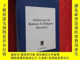 二手書博民逛書店Adolescence罕見in Relation to Religious Education (16開,硬精裝