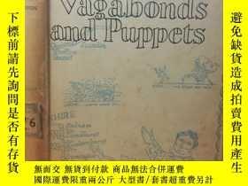 二手書博民逛書店1945年罕見VAGABONDS AND PUPPETS BY